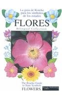 9781589523982: Flores/Flowers (Rourke Guide to State Symbols (Spanish/English)) (Spanish Edition)