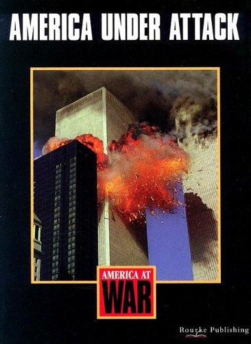 9781589524712: America Under Attack (America at War)