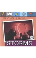 9781589525726: Storms (Weather Report)