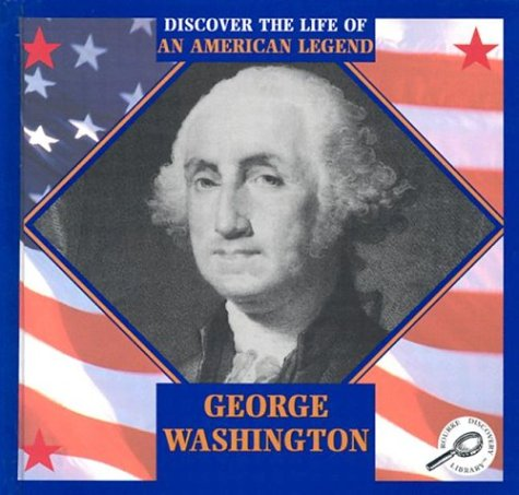 George Washington (Discover the Life of an: Armentrout, David, Armentrout,