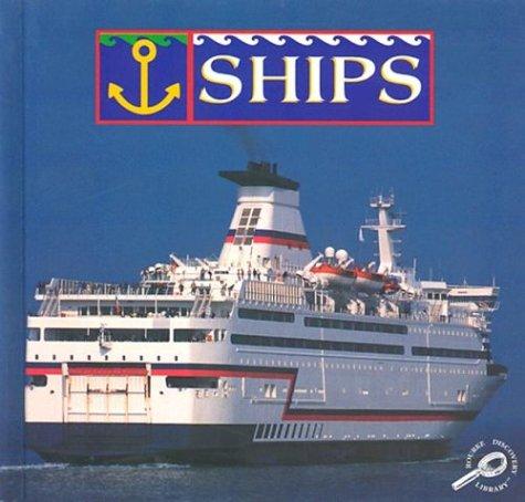 Ships (Transportation (Rourke)): Armentrout, David, Armentrout, Patricia