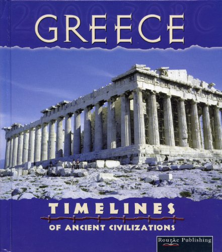 9781589527225: Greece (Timelines of Ancient Civilizations)