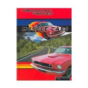 9781589527508: Muscle Cars (Roaring Rides)