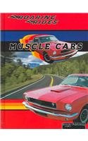 Muscle Cars (Roaring Rides): Tracy Nelson Maurer