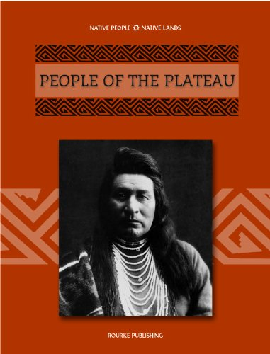 People of the Plateau (Native Peoples, Native: Linda Thompson