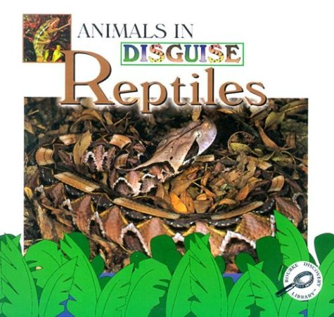 9781589528215: Reptiles (Animals in Disguise)