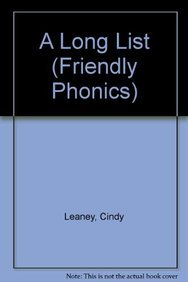 A Long List (Friendly Phonics) (158952912X) by Leaney, Cindy