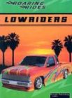 9781589529243: Lowriders (Roaring Rides)