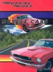 9781589529267: Muscle Cars (Roaring Rides)