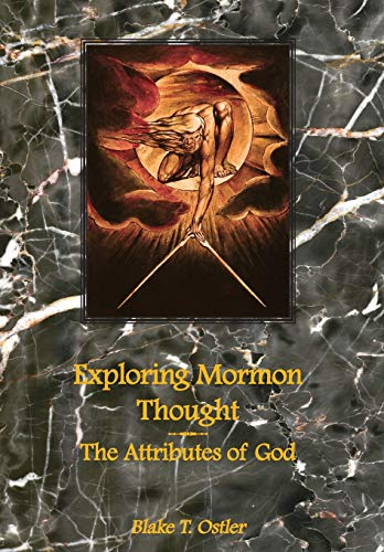 9781589580039: Exploring Mormon Thought: The Attributes of God (vol. 1)