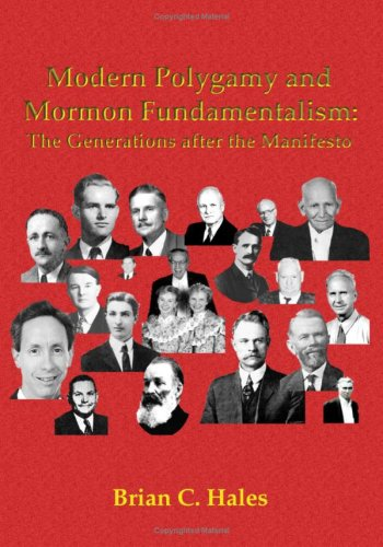 9781589580350: Modern Polygamy and Mormon Fundamentalism: The Generations After the Manifesto