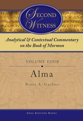 9781589580442: Second Witness: Analytical and Contextual Commentary on the Book of Mormon, Alma