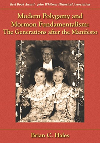 9781589581098: Modern Polygamy and Mormon Fundamentalism: The Generations after the Manifesto