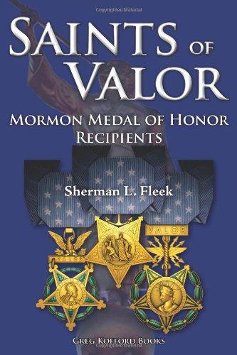 9781589581715: Saints of Valor: Mormon Medal of Honor Recipients