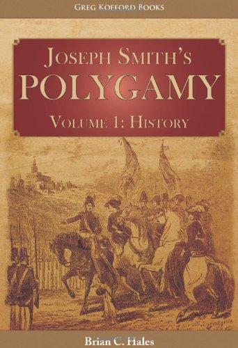 9781589581890: Joseph Smith's Polygamy, Volume 1 History
