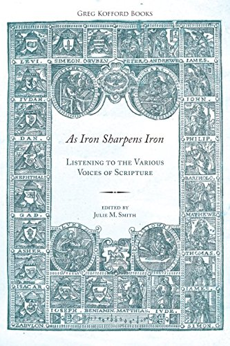 9781589585010: As Iron Sharpens Iron: Listening to the Various Voices of Scripture