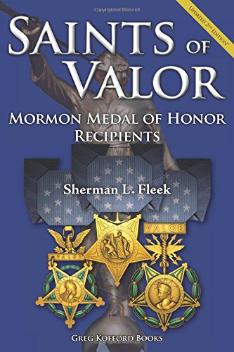 9781589585287: Saints of Valor: Mormon Medal of Honor Recipients, Updated 2nd Edition