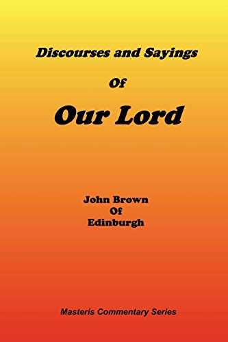 9781589600102: Discourses & Sayings of Our Lord, Volume 2 of 2