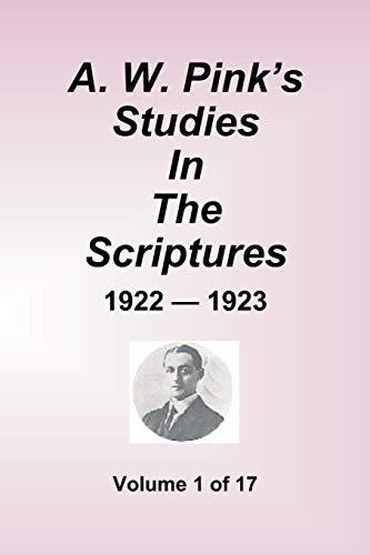 9781589602304: Studies in the Scriptures - 1922-23, Volume 1 of 17 Volumes