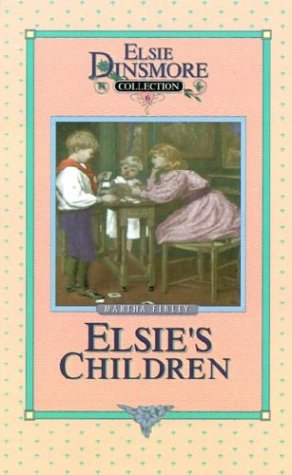 9781589602687: Elsie's Children (Elsie Dinsmore Collection (Hardcover))