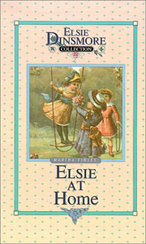 9781589602847: Elsie at Home (Elsie Dinsmore Collection)