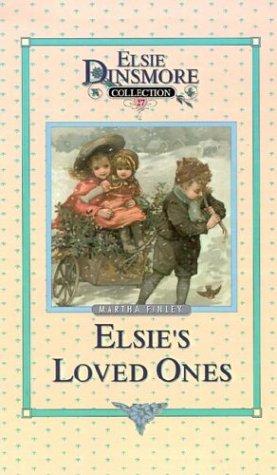9781589602892: Elsie and Her Loved Ones (Elsie Dinsmore Collection)