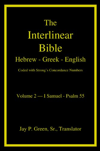 The Interlinear Bible Hebrew Greek English, Volume: Green Sr, Inte