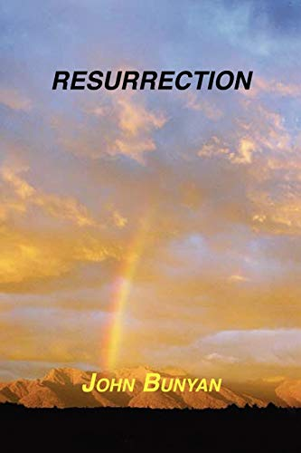 Resurrection: John Bunyan