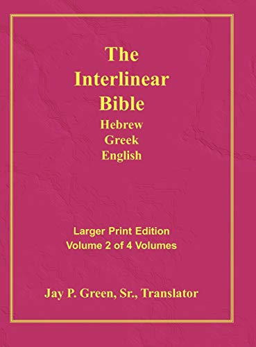 9781589604773: Interlinear Hebrew Greek English Bible-PR-FL/OE/KJ Large Print Volume 2