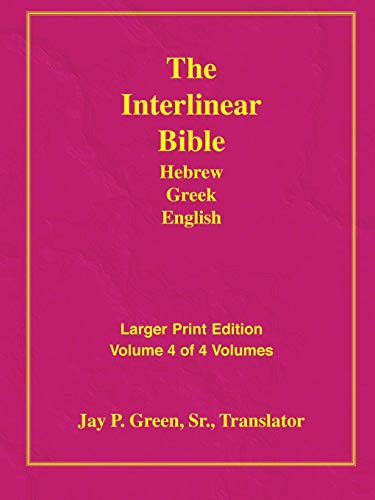 Larger Print Interlinear Hebrew Greek English Bible,: Green Sr., Jay
