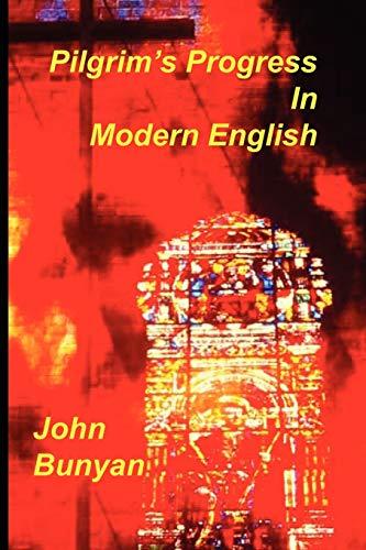 9781589604872: Pilgrim's Progress in Modern English
