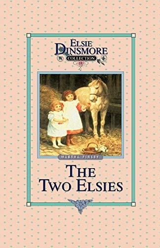 9781589605107: The Two Elsies (Elsie Dinsmore, Book 11)