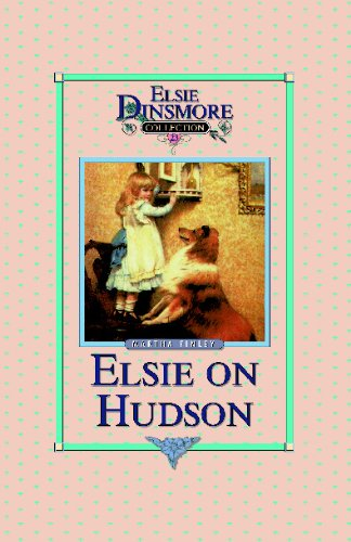 Elsie on the Hudson - Collector's Edition,: Elsi Martha Finley