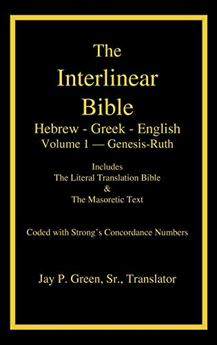 9781589606036: Interlinear Hebrew-Greek-English Bible with Strong's Numbers, Volume 1 of 3 Volumes (The Interlinear Hebrew-Greek-English Bible)