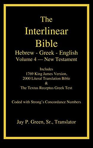 9781589606074: Interlinear Hebrew-Greek-English Bible, New Testament, Volume 4 of 4 Volume Set, Case Laminate Edition (English and Greek Edition)