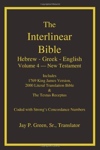 9781589606081: The Interlinear Bible: Hebrew-Greek-English, Vol. 4: New Testament