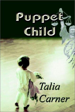 9781589610187: Puppet Child