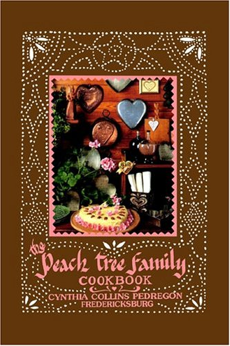 9781589611917: The Peachtree Family Cookbook