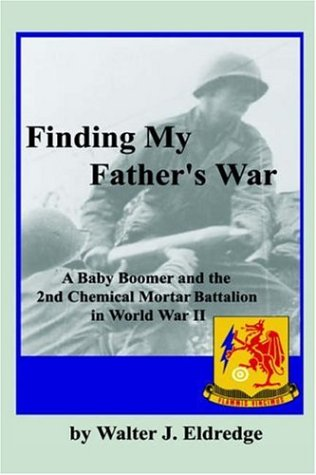 9781589612037: Finding My Father's War