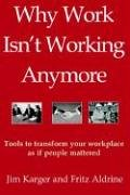 9781589612587: Why Work Isn't Working Anymore