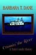 9781589613591: Crossin' the River