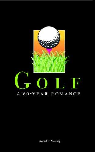 9781589614802: Golf A 60-Year Romance