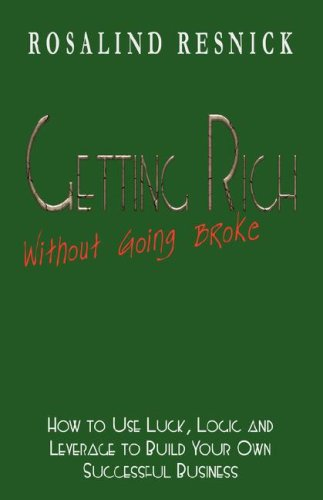 9781589615748: Getting Rich Without Going Broke