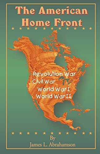 9781589630611: The American Home Front: Revolutionary War, Civil War, World War I, World War II