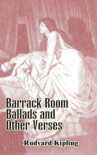 Barrack-Room Ballads and Other Verses: Rudyard Kipling