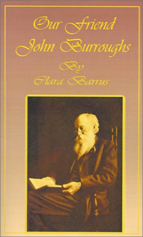 9781589631007: Our Friend John Burroughs
