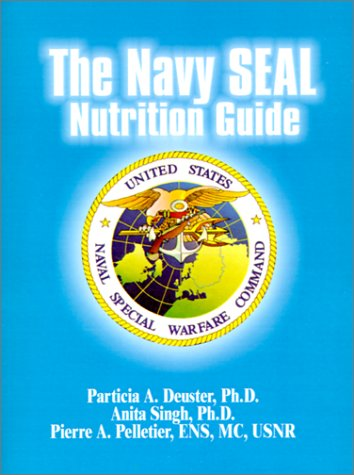 9781589631045: The Navy Seal Nutrition Guide