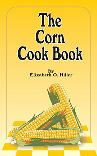 9781589631229: The Corn Cook Book