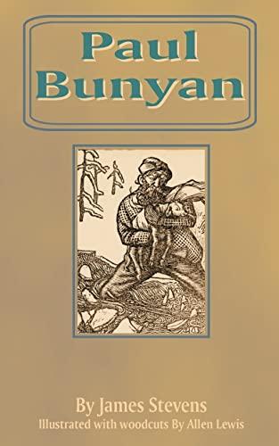 9781589631625: Paul Bunyan