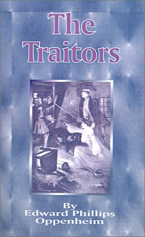 The Traitors (158963165X) by Oppenheim, E. Phillips